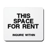 This Space For Rent Mousepad