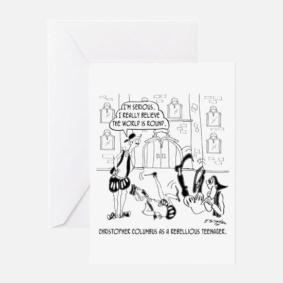 Columbus as a Rebellious Teenager Greeting Card