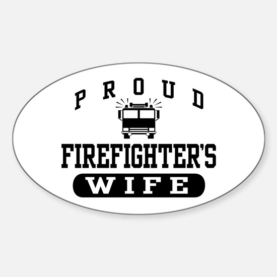 Proud Firefighter's Wife Oval Decal