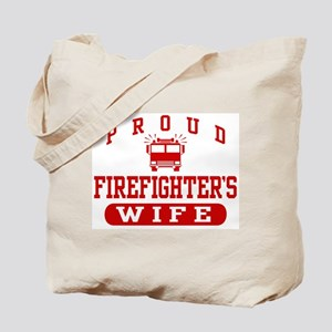 Proud Firefighter's Wife Tote Bag