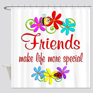 Special Friend Shower Curtain
