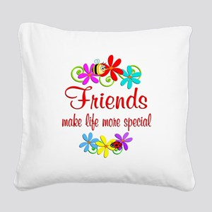 Special Friend Square Canvas Pillow