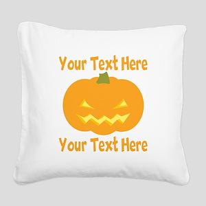 CUSTOM TEXT Jack O Lantern Square Canvas Pillow