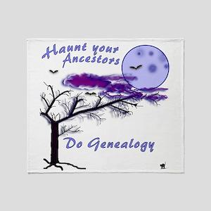 Haunt Your Ancestors Genealogy Throw Blanket