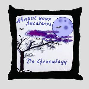 Haunt Your Ancestors Genealogy Throw Pillow
