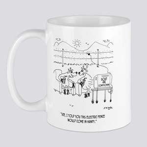 Told You the Electric Fence Would be Handy Mug