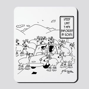 Speed Limit Enforced By Goats Mousepad