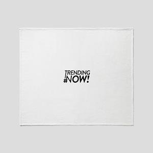 Trending Now Throw Blanket