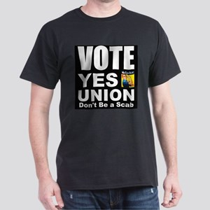 Vote Yes Union Dont Be a Scab T-Shirt