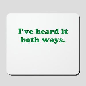 I've heard it both ways - Green Mousepad