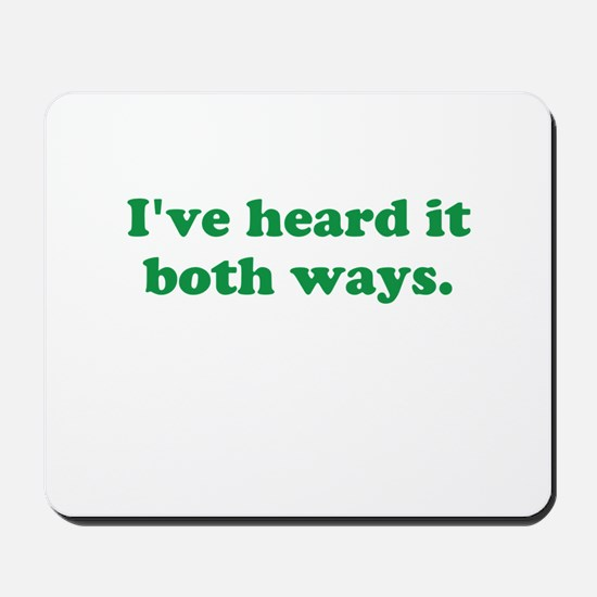 I've heard it both ways - Green Mousepad