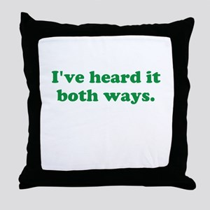 I've heard it both ways - Green Throw Pillow