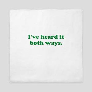 I've heard it both ways - Green Queen Duvet