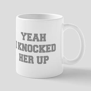 YEAH-I-KNOCKED-FRESH-GRAY Mugs