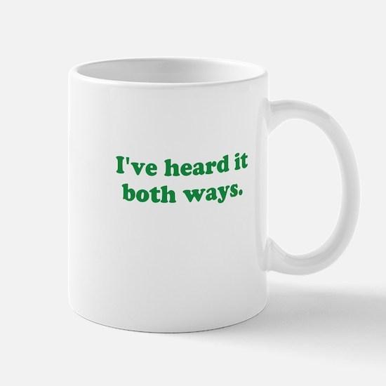 I've heard it both ways - Green Mugs