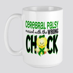 Cerebral Palsy Messed With Wrong Chick Large Mug