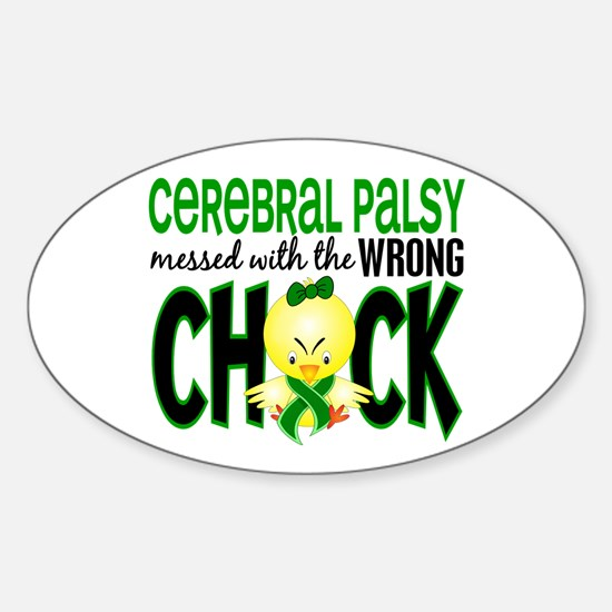 Cerebral Palsy Messed With Wrong Chick Decal