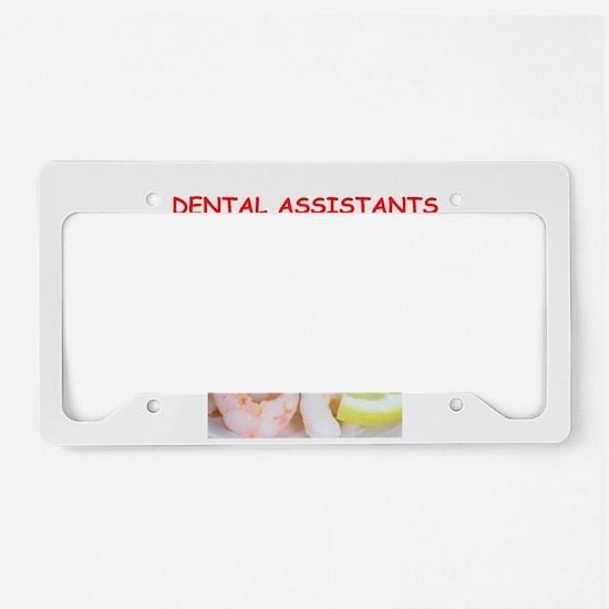 dental assistant License Plate Holder