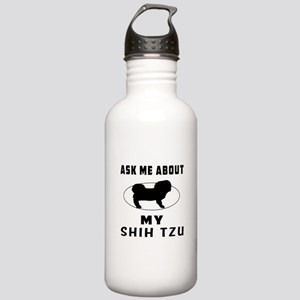 Ask Me About My Shin Tzu Stainless Water Bottle 1.