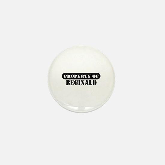Property of Reginald Mini Button