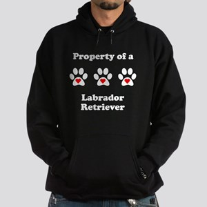 Property Of A Labrador Retriever Hoodie