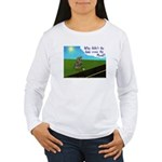 Why didn't the egg? Women's Long Sleeve T-Shirt