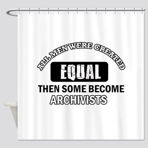 Cool Archivists designs Shower Curtain