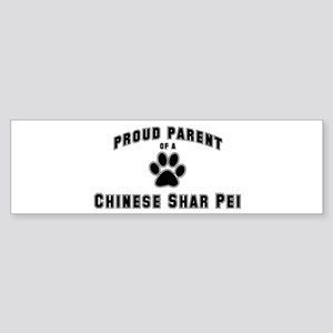 Chinese Shar Pei: Proud paren Bumper Sticker