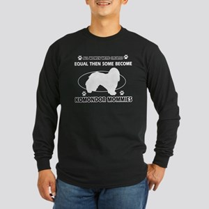 KOMONDOR mommy designs Long Sleeve Dark T-Shirt