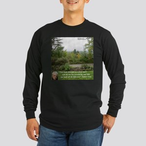 Robert Frost And Quote Long Sleeve T-Shirt
