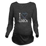 I Love (heart) GMOs Long Sleeve Maternity T-Shirt