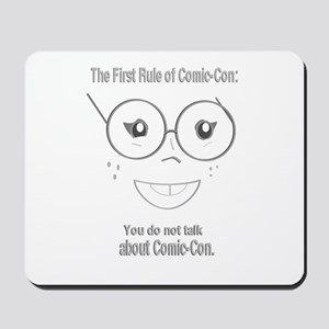 The first rule of Comic-Con. You do not talk about