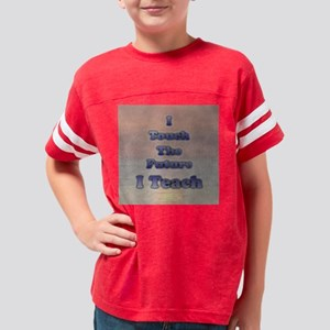 I_TEACH_square Youth Football Shirt