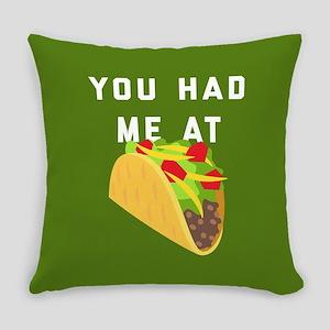 You Had Me At Tacos Emoji Everyday Pillow