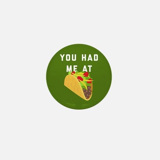 You Had Me At Tacos Emoji Mini Button