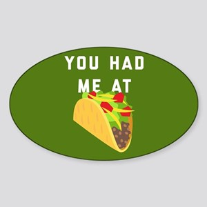 You Had Me At Tacos Emoji Sticker (Oval)