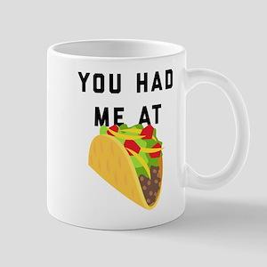 You Had Me At Tacos Emoji 11 oz Ceramic Mug