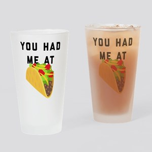 You Had Me At Tacos Emoji Drinking Glass