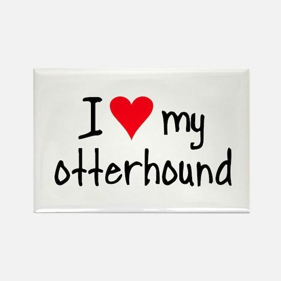 I LOVE MY Otterhound Rectangle Magnet