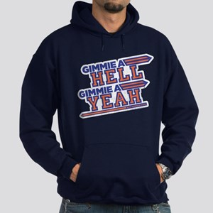 Blue Mountain State Gimme Hell Yeah Hoodie