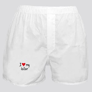 I LOVE MY Toller Boxer Shorts