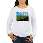 Why didn't the egg 1rst Women's Long Sleeve T-Shir
