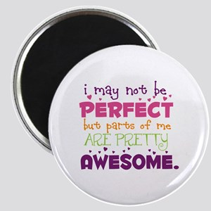 I may not be Perfect Magnet