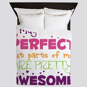 I may not be Perfect Queen Duvet