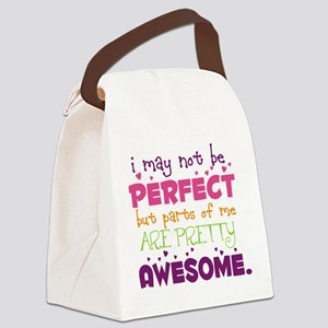 I may not be Perfect Canvas Lunch Bag