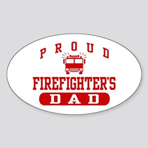 Proud Firefighter's Dad Oval Sticker