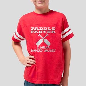 Blk_Paddle_Faster_Hear_Banjo_ Youth Football Shirt