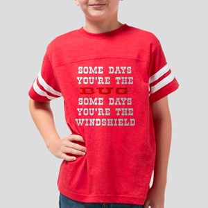 Blk_Some_Days_Bug_Windshield Youth Football Shirt