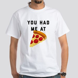 You Had Me At Pizza Emoji White T-Shirt