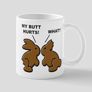 Butt Hurts Chocolate Bunnies What? Mugs